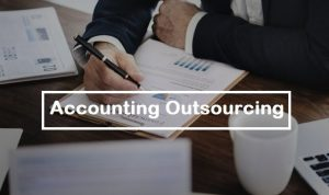 Outsourced Accounting And Its Functions